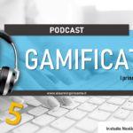 eLearning Podcast n.5 – I fondamenti del game design per la gamification